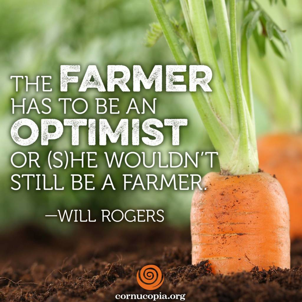 Farmers Quote Stunning Farmer Quotewill Rogers From Cornucopia  Keep California