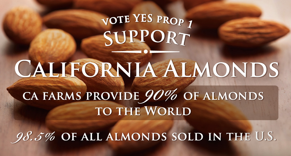 prop 1 yes california almonds
